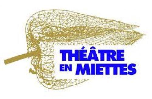 Théâtre en miettes